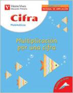 cifra. matematicas 2: multiplicacion por una cifra (primaria)-9788431675868