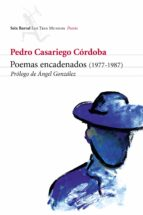 poemas encadenados (1977-1987)-pedro casariego cordoba-9788432208768