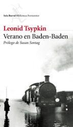verano en baden-baden-leonid tsypkin-susan sontang-9788432227868