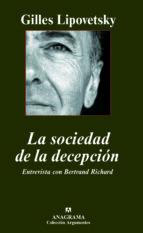 la sociedad de la decepcion: entrevista con bertarnd richard gilles lipovetsky 9788433962768