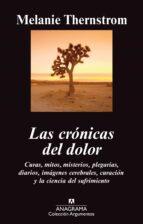 las cronicas del dolor-melanie thernstrom-9788433963468