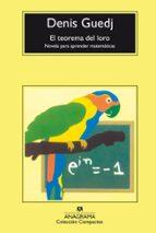 el teorema del loro: novela para aprender matematicas-denis guedj-9788433967268