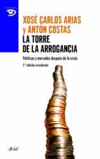 la torre de la arrogancia (ebook)-xose carlos arias-anton castos-9788434405868