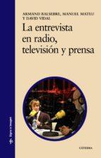 la entrevista en radio, television y prensa-armand balsebre-manuel mateu-9788437616568