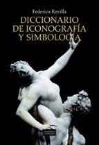 diccionario de iconografia y simbologia federico revilla 9788437630168