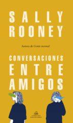 conversaciones entre amigos-sally rooney-9788439734468