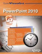 guias visuales powerpoint 2010-rosario gomez del castillo-9788441527768
