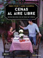 cenas al aire libre pablo vicari laura caldarola 9788448024468