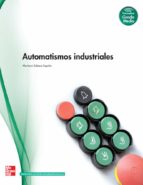 automatismos industriales. grado medio. (técnico en instalaciones eléctricas y automáticas). 9788448169268