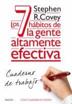 los 7 hábitos de la gente altamente efectiva. cuaderno de trabajo (ebook)-stephen r. covey-9788449330568