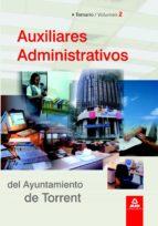 AUXILIARES ADMINISTRATIVOS DEL AYUNTAMIENTO DE TORRENT. TEMARIO. VOLUMEN II