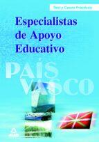 test y casos practicos de especialistas de apoyo educativo del pa is vasco-9788466568968