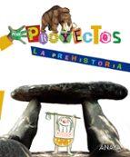 la prehistoria. educacion infantil. 3/5 años-9788466796668