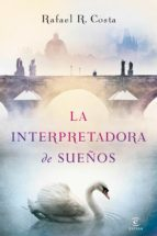 la interpretadora de sueños (ebook)-rafael r. costa-9788467043068