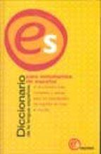 diccionario de la lengua española para estudiantes de español (es pasa)-9788467090468