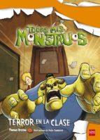 terror en la clase (todos mis monstruos 2) thomas brezina 9788467549768