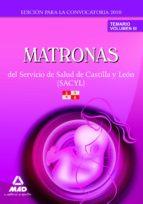 MATRONAS DEL SERVICIO DE SALUD DE CASTILLA Y LEON (SACYL) TEMARIO VOLUMEN III