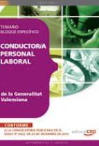 CONDUCTOR /A PERSONAL LABORAL DE LA GENERALITAT VALENCIANA. TEMAR IO BLOQUE ESPECIFICO