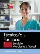 TECNICO/A EN FARMACIA SERVICIO MURCIANO DE SALUD: SIMULACROS DE EXAMEN