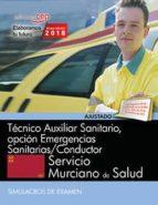 técnico auxiliar sanitario, opción emergencias sanitarias/conductor. servicio murciano de salud. simulacros de 9788468187068