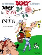 asterix, la rosa y la espada albert uderzo 9788469602768