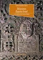 relaciones españa-israel y el conflicto del oriente medio-isidro gonzalez garcia-9788470308468