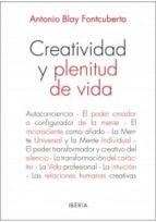 creatividad y plenitud de vida antonio blay fontcuberta 9788470822568