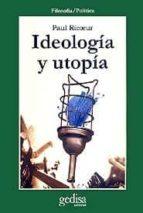 ideologia y utopia paul ricoeur 9788474323368