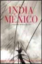 india mexico: vientos paralelos-sebastiao salgado-graciela iturbide-raghu rai-9788475065168