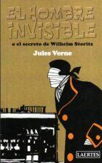 el hombre invisible o el secreto de wilhelm storitz-jules verne-9788475846668