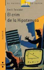 el crim de la hipotenusa-emili teixidor-9788476296868