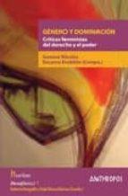genero y dominacion: criticas feministas del derecho y el poder-german nicolas-9788476589168