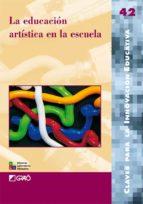 la educacion artistica en la escuela-m jesus agra-9788478275168