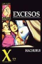 coleccion x 77: excesos 9788478331468