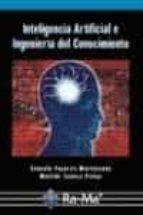 inteligencia artificial e ingenieria del conocimiento gonzalo pajares martinsanz matilde santos peñas 9788478976768