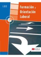 formacion y orientacion laboral loe grado medio y superior (pack libro + cuaderno de actividades) ildefonso juan larrañaga coll 9788479422868