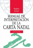 manual interpretacion de la carta natal stephen arroyo 9788479530068