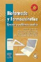 biofarmacia y farmacocinetica: ejercicios y problemas resueltos ( incluye cd-rom)-a. aguilar-m. caamaño-9788480862868