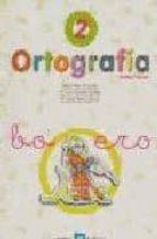 ortografia 2, 1 educacion primaria (2ª ed.) 9788481050868