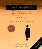 meditacio per a principiants (inclou cd) jack kornfield 9788483304068