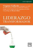 liderazgo trasformador (ebook)-virginia gallardo-9788483561768