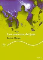 maestros del jazz-lucien malson-9788484283768