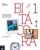 bitacora 1 (libro del alumno + cd) (nivel a1)-9788484437468