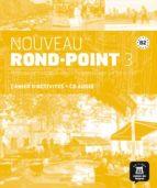 nouveau rond-point 3 - cahier d activités + cd  b2: methode de francais basee sur l´apprentissage par les taches-9788484439868
