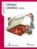 quadern 14 llengua catalana primaria els camins del saber grup promotor-9788490474068