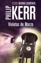 violetas de marzo philip kerr 9788490564868