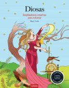 diosas: inspiraciones creativas para colorear 9788490680568
