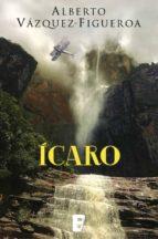 ícaro (ebook)-alberto vazquez figueroa-9788490695968