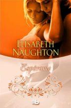 esperame-elisabeth naughton-9788490701768