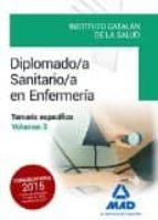 diplomado/a sanitario/a en enfermería del instituto catalán de la salud. temario específico volumen 3 9788490936368